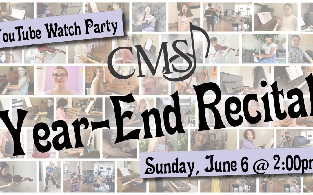 Year-End Recital – June 6, 2021